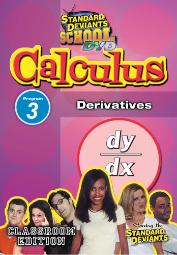 Standard Deviants: Calculus Module 3 - Derivatives
