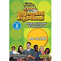Standard Deviants: Differential Equations Module 5 - Higher-Order =
