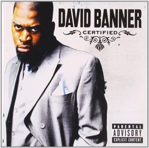 David Banner - Certified (Bonus Track Version) - Zortam Music