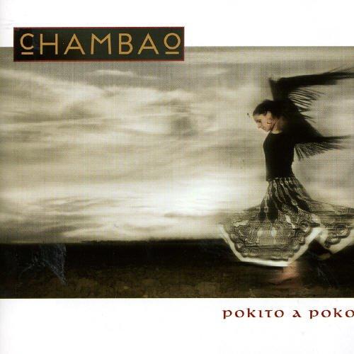 Chambao - Pokito a Poko - Zortam Music