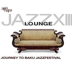 Jazz Lounge Vol. 13- Journey To Baku Jazzfestival