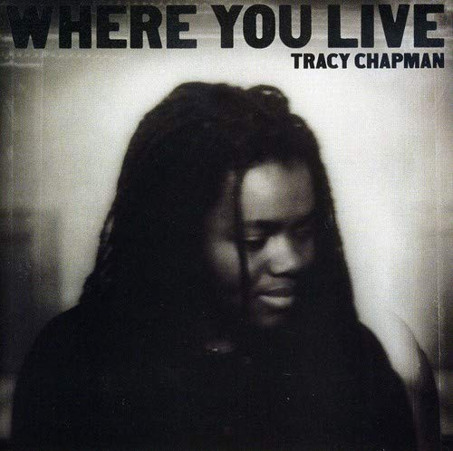 Tracy Chapman - Where You Live - Zortam Music