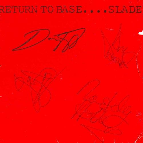 SLADE - Return To Base - Zortam Music