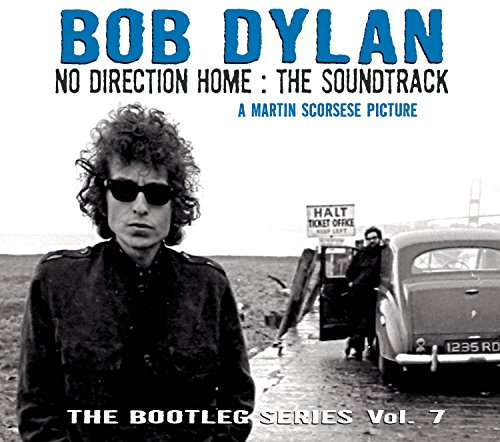 Bob Dylan - The Bootleg Series 7 - No Direction Home - Zortam Music
