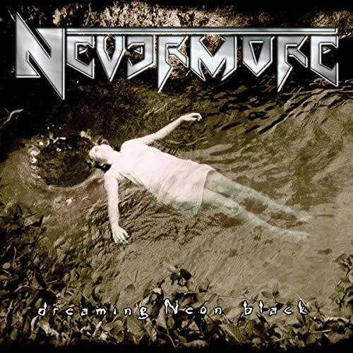 Nevermore - Dreaming Neon Black - Zortam Music
