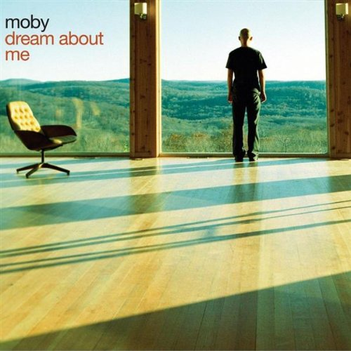 Moby - Dream About Me - Zortam Music