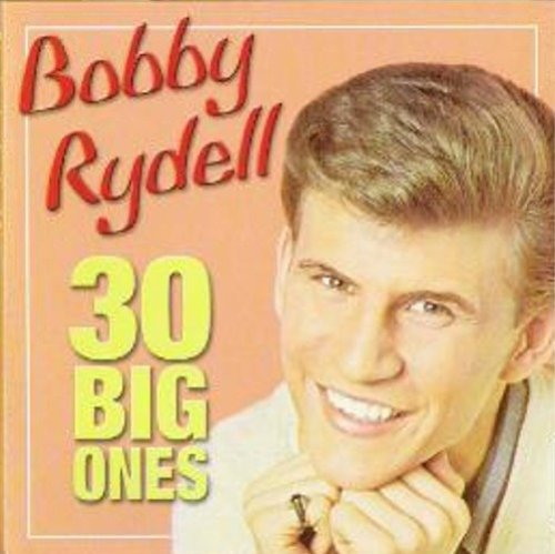 Bobby Rydell - 30 Big Ones - Zortam Music