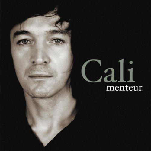 Cali - Menteur - Zortam Music