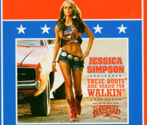 Jessica Simpson - These Boots Are Made for Walki - Zortam Music
