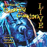 Best of George Clinton Live by George Clinton