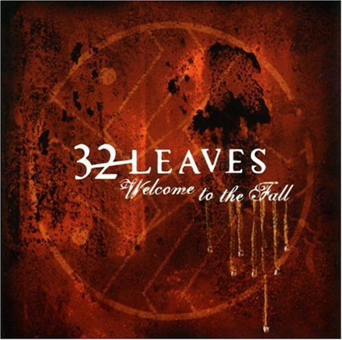 32 Leaves - Welcome to the Fall - Zortam Music