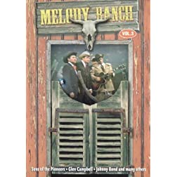 Melody Ranch, Vol. 3