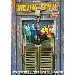 Melody Ranch, Vol. 5