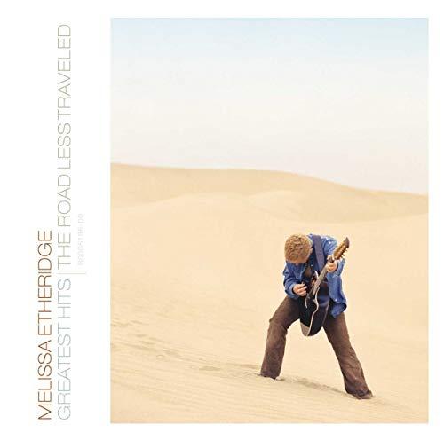 Melissa Etheridge - The Road Less Traveled: Greatest Hits - Zortam Music