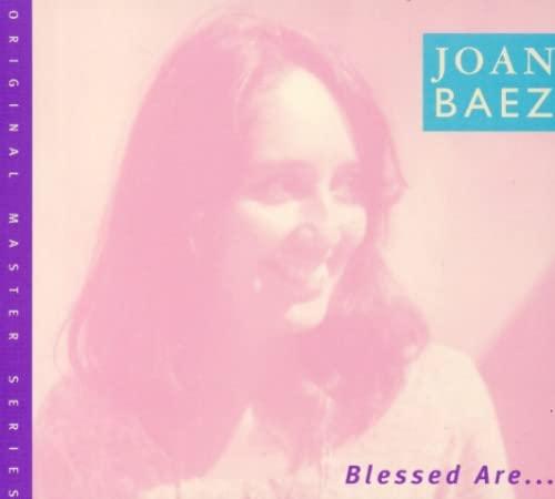 Joan Baez - Blessed Are... - Zortam Music