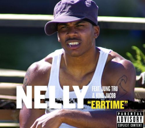 Nelly - Errtime - Zortam Music