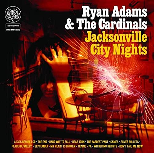 Ryan Adams & The Cardinals - Jacksonville City Nights - Zortam Music