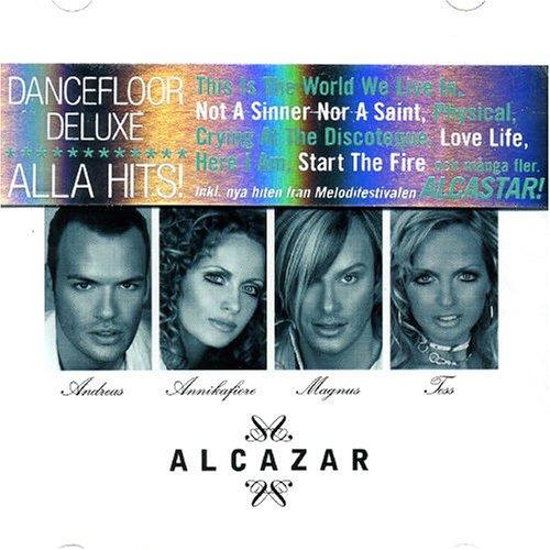 Alcazar - Dancefloor Deluxe cd1 - Zortam Music