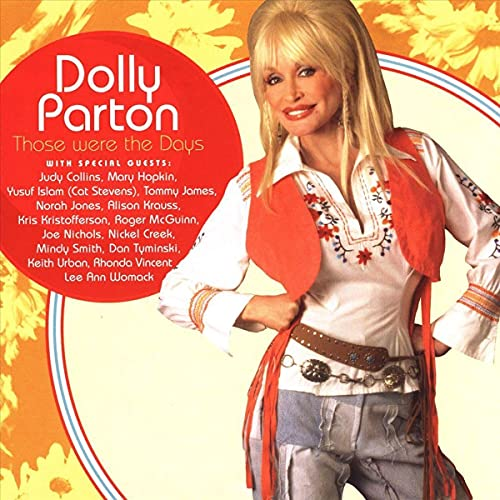 DOLLY PARTON - Those Were The Days (Feat. Mar Lyrics - Zortam Music