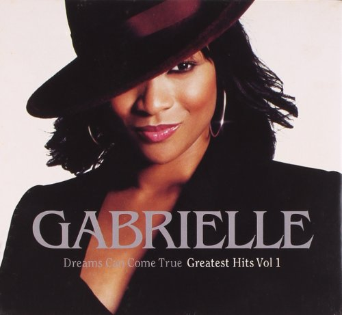 Gabrielle - Dreams Can Come True: the Best of (Slide Pack) - Zortam Music