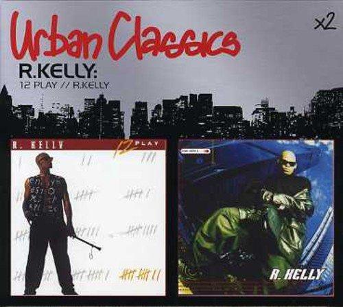 R. Kelly - 12 Play/R. Kelly - Zortam Music