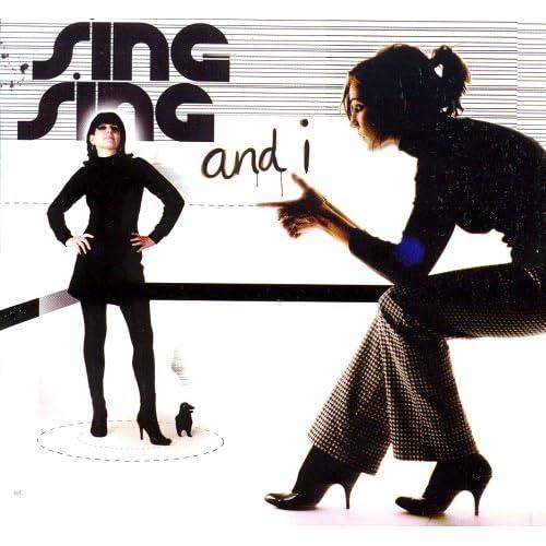 Sing-Sing - Sing-Sing And I