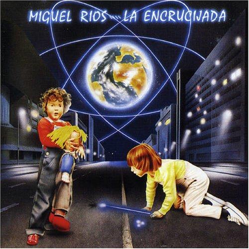 Miguel Rios - La encrucijada - Zortam Music