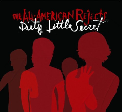 The All-American Rejects - Dirty Little Secret - Zortam Music