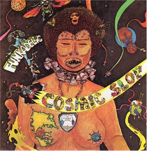 Funkadelic - Cosmic Slop - Zortam Music
