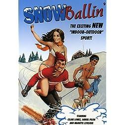 Snowballin'