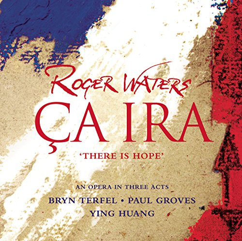 Roger Waters - Ca Ira - Zortam Music