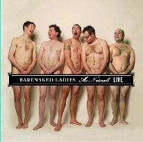 Bare Naked Ladies - Au Naturale Live - Zortam Music