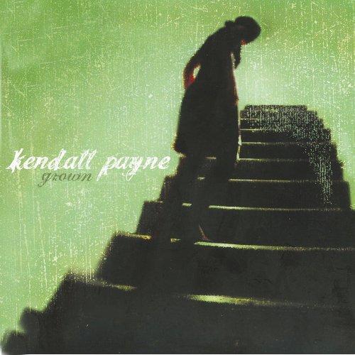 Kendall Payne - Grown - Zortam Music