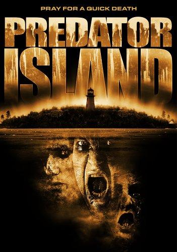 Predator Island / Остров хищника (2005)