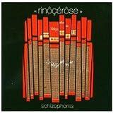 Schizophonia - Rinôçérôse
