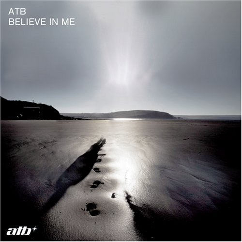 Atb - Believe In Me - Zortam Music