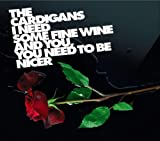 album art to I Need Some Fine Wine and You, You Need to Be Nicer