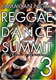 Jamaican Night REGGAE DANCE SUMMIT 3