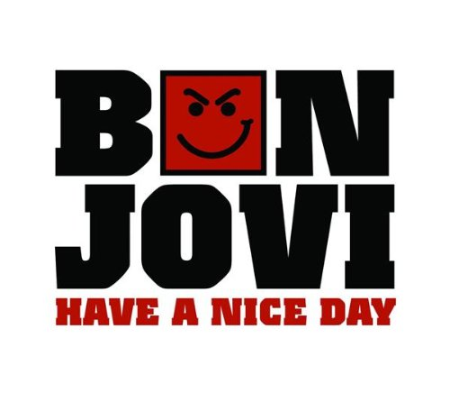 Bon Jovi - Have A Nice Day [uk] - Zortam Music