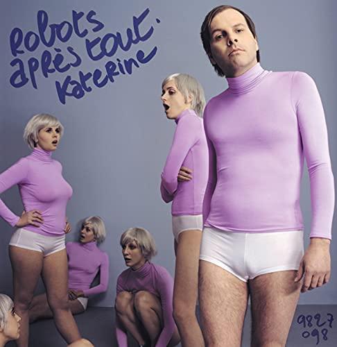 Katerine - Robots après tout - Zortam Music