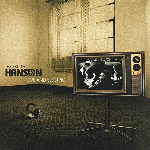 The Best of Hanson Live and Electric (CD & DVD) by Hanson album cover