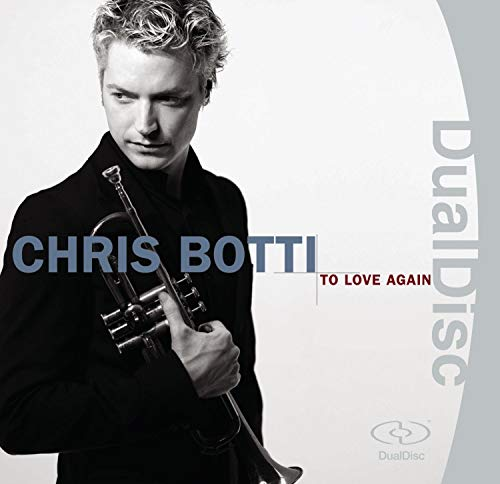 Chris Botti - To Love Again - Zortam Music