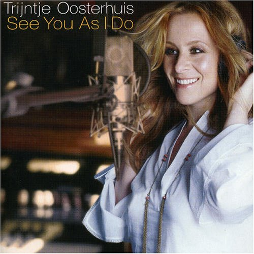 Trijntje Oosterhuis - What More Can I Say Lyrics - Zortam Music