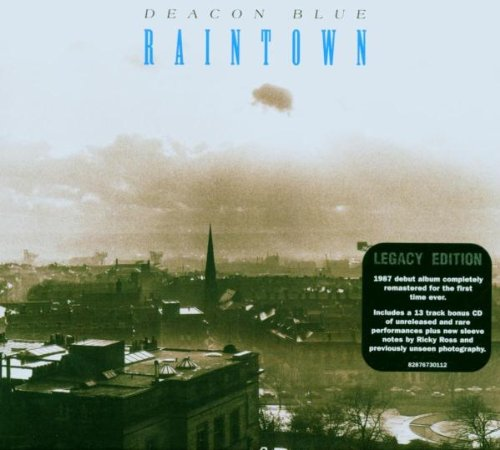 Deacon Blue - Raintown: Legacy Edition - Zortam Music