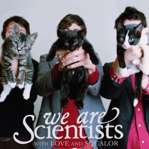 We Are Scientists - With Love and Squalor (promo) - Zortam Music