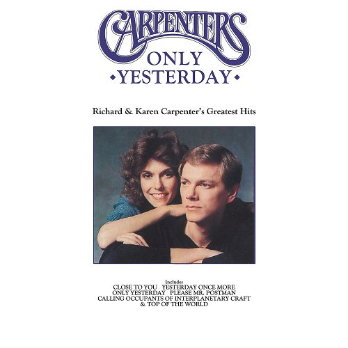 CARPENTERS - Only Yesterday - Zortam Music