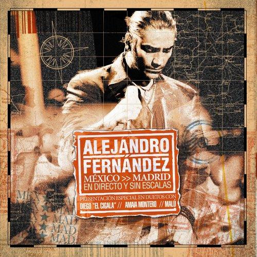 Alejandro Fernandez - Mexico Madrid En Directo Y Si - Zortam Music