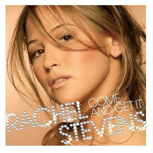 Rachel Stevens - Come And Get It - Zortam Music