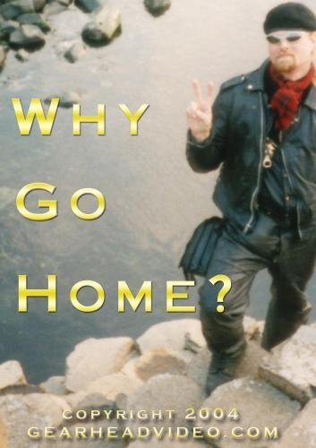 Why Go Home?