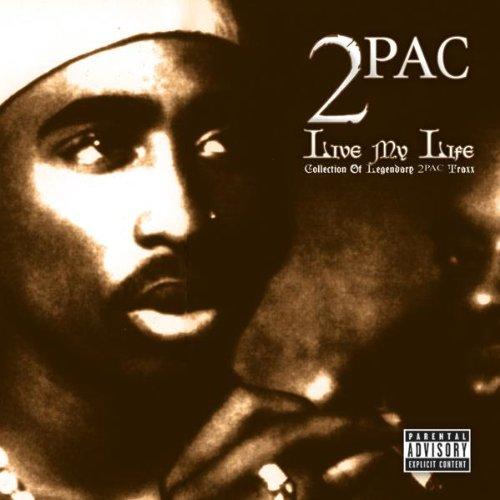 2pac - Live My Life - Zortam Music